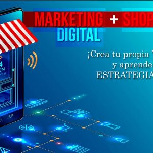 Curso de Marketing Digital + Shopify