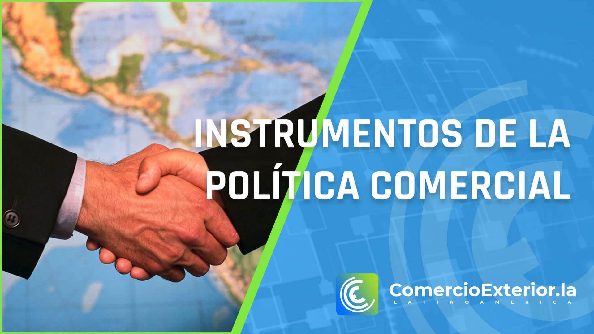 instrumentos de la politica comercial