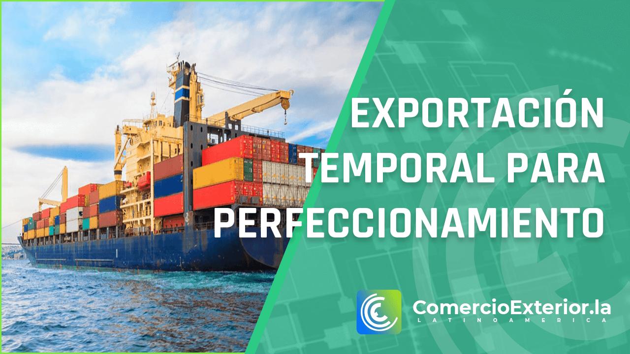 Exportación temporal para perfeccionamiento pasivo perú
