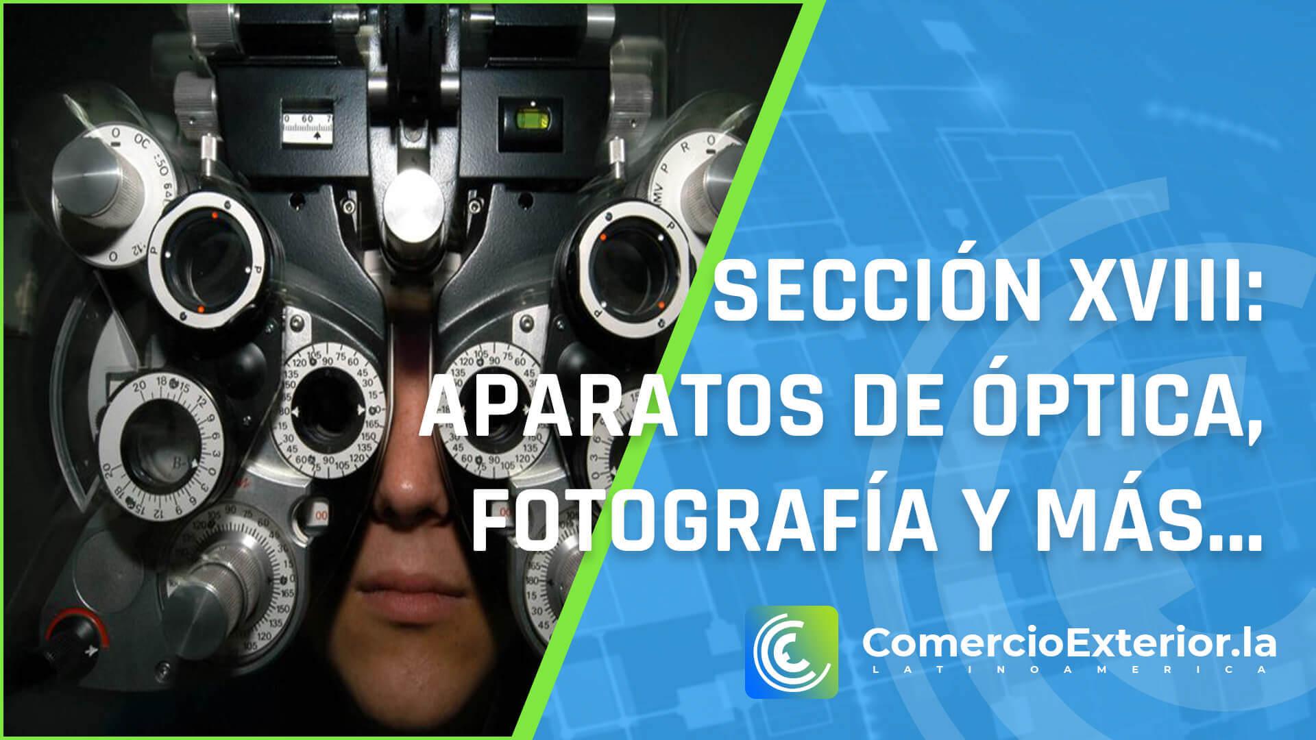 partida arancelaria - Instrumentos y aparatos de óptica, fotografía o cinematografía, de medida, control o precisión