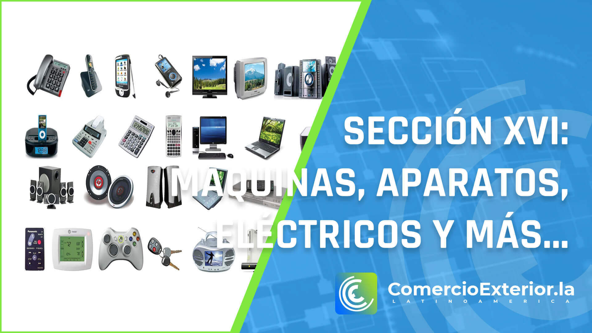 partida arancelaria - Maquinas y aparatos, material eléctrico y sus partes