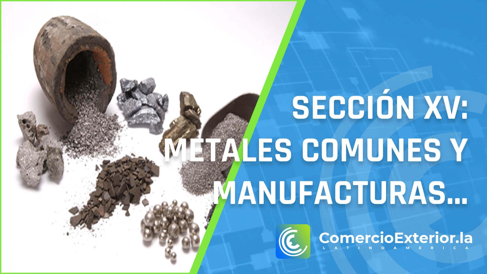 partida arancelaria - Metales comunes y manufacturas de estos metales