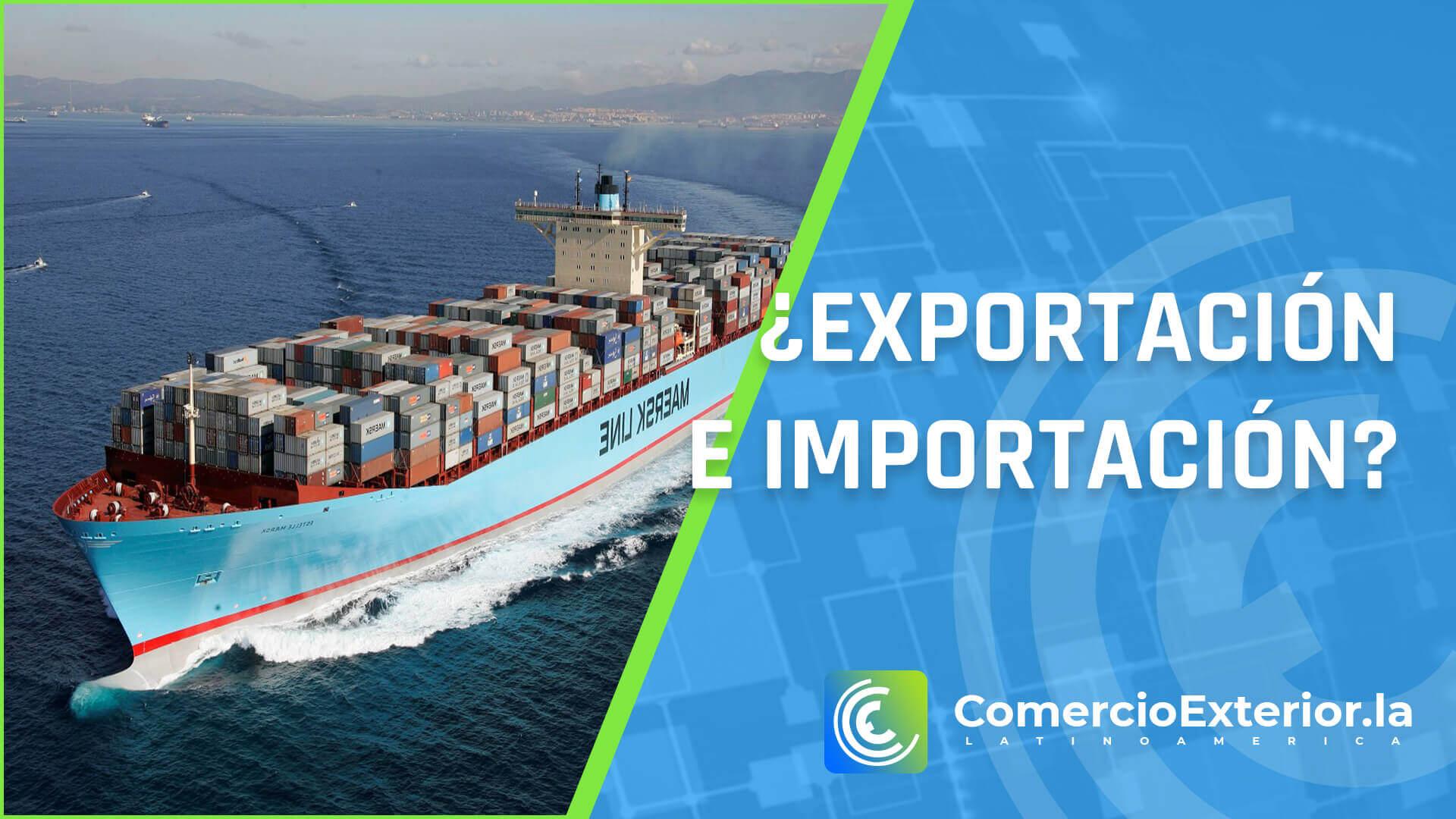 que es exportacion e importacion
